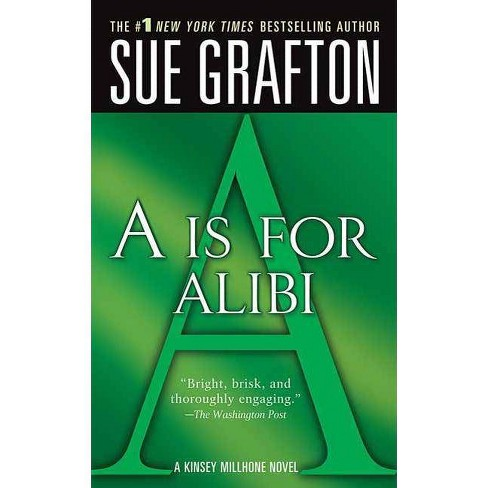 """""""a"""" Is for Alibi - (Kinsey Millhone Mysteries (Paperback)) by  Sue Grafton (Paperback) - image 1 of 1"""
