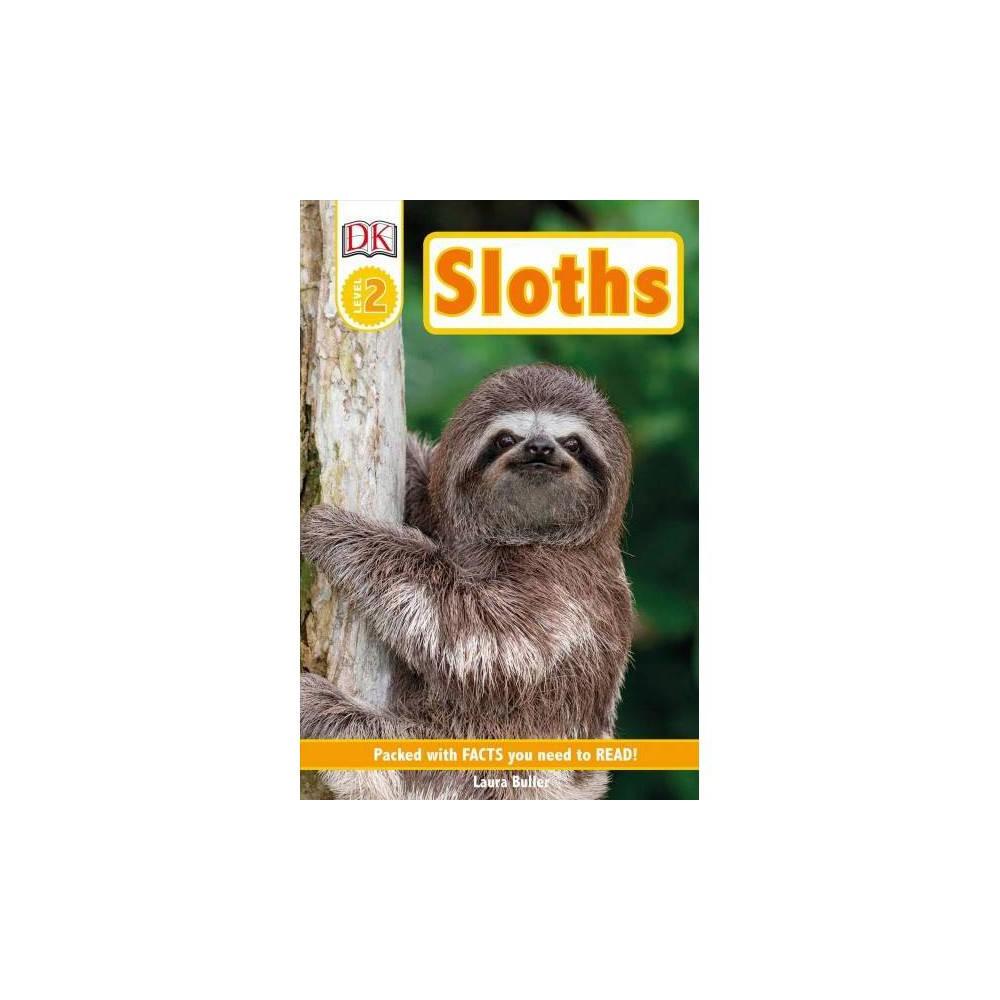 DK Readers Level 2: Sloths - (DK Readers Level 1) (Paperback)