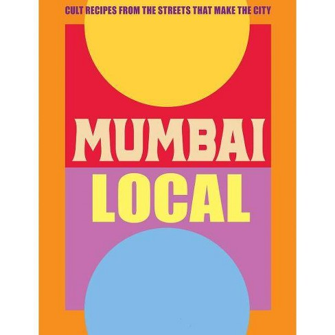 Mumbai Local - by  Jessi Singh (Hardcover) - image 1 of 1