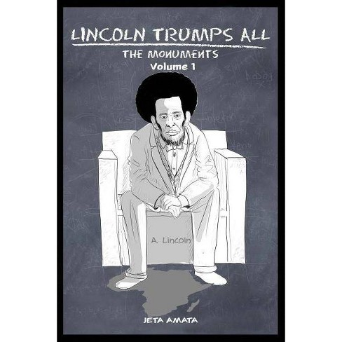 Lincoln Trumps All - by  Jeta Amata (Paperback) - image 1 of 1