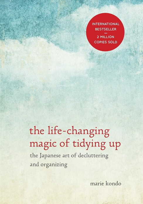 The Life-Changing Magic of Tidying Up: The Japanese Art of Decluttering and Organizing (Hardcover) (Marie Kondo) - image 1 of 1