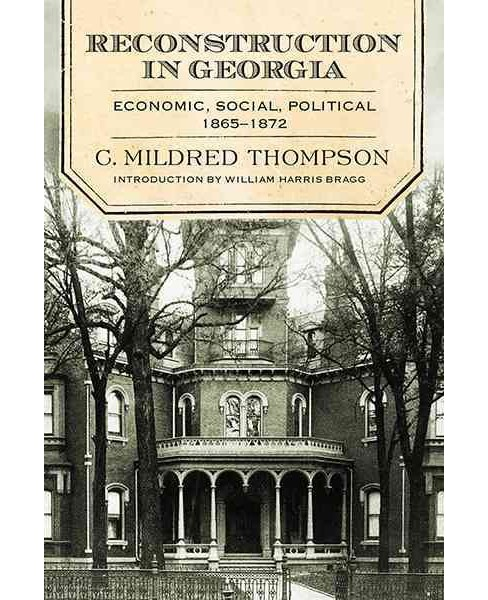 Reconstruction in Georgia : Economic, Social, Political 1865-1872 (Reprint) (Paperback) (Ph.D. C. - image 1 of 1