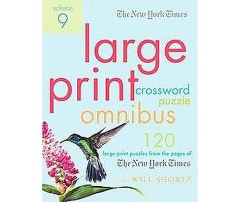 New York Times Large-print Crossword Puzzle Omnibus : 120 Large-print Puzzles from the Pages of the New - image 1 of 1