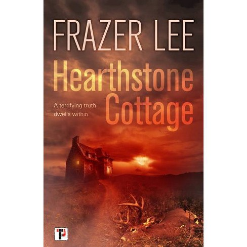 Hearthstone Cottage - (Fiction Without Frontiers) by  Frazer Lee (Hardcover) - image 1 of 1