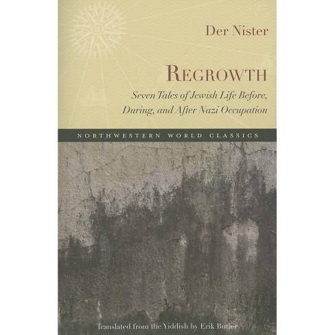 Regrowth - (Northwestern World Classics) by  Der Nister (Paperback) - image 1 of 1