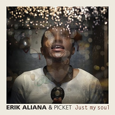 Erik Aliana - Just My Soul (CD) - image 1 of 1