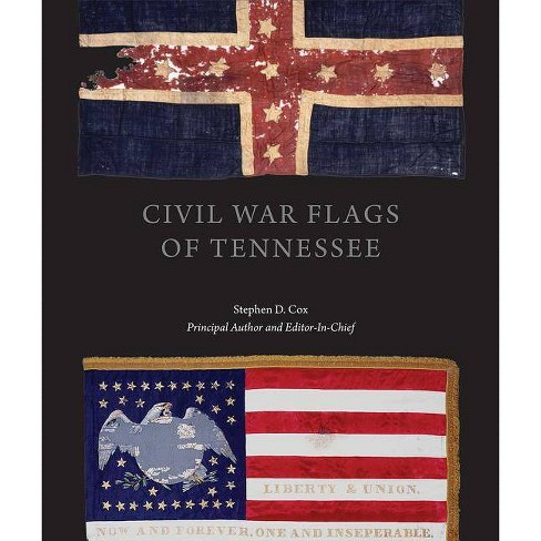 Civil War Flags of Tennessee - by  Stephen Douglas Cox (Hardcover) - image 1 of 1