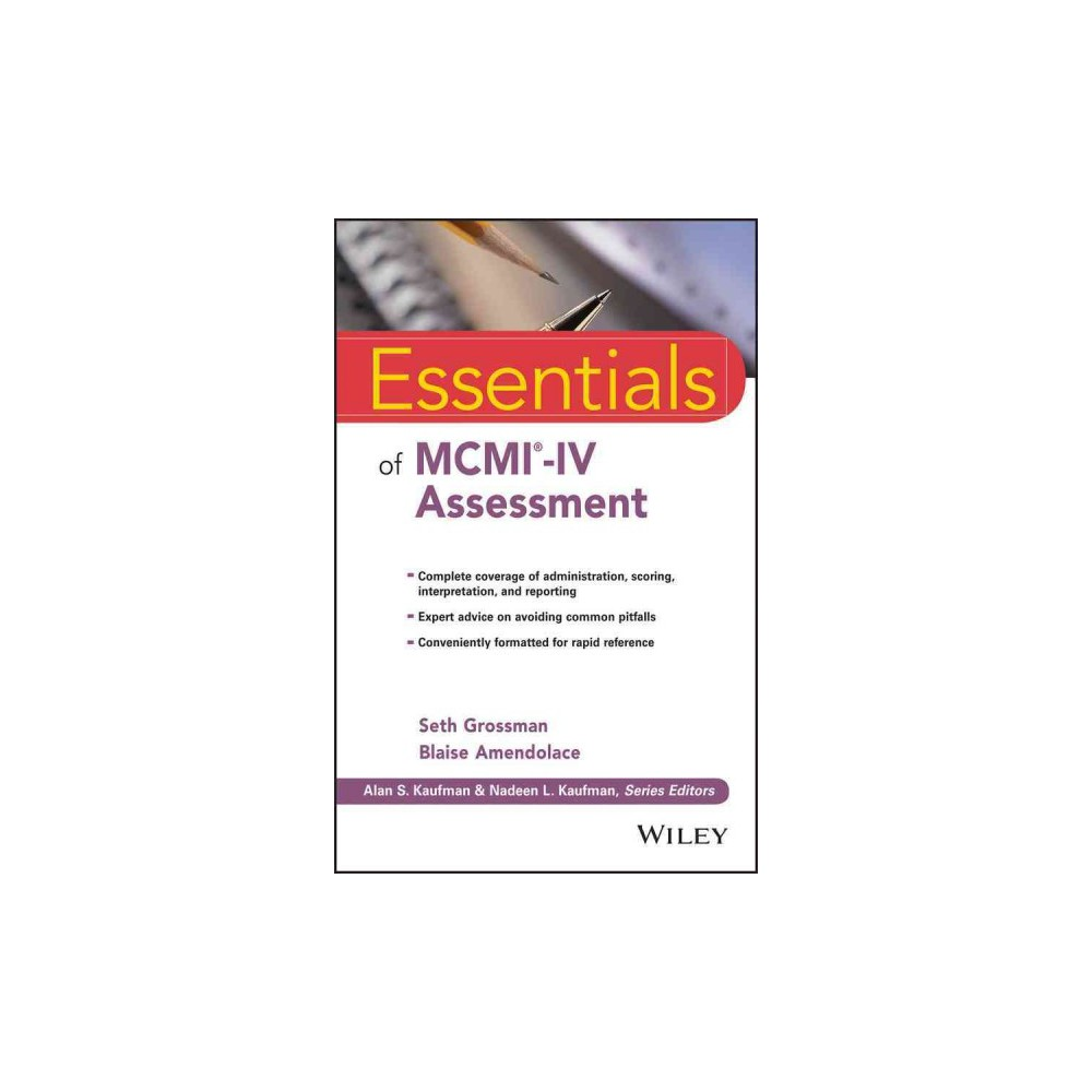 Essentials of Mcmi-IV Assessment (Paperback) (Seth Grossman & Blaise Amendolace)