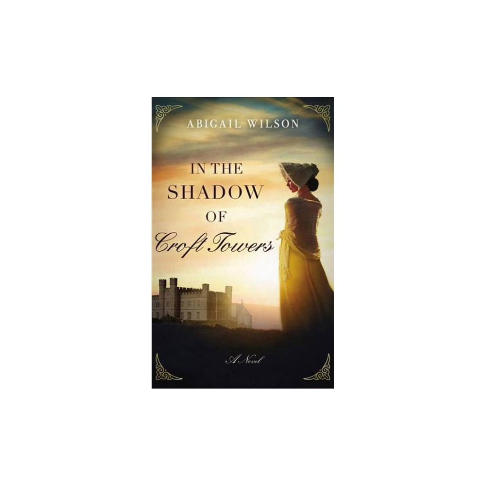 In the Shadow of Croft Towers : Library Edition - Unabridged by Abigail Wilson (CD/Spoken Word)