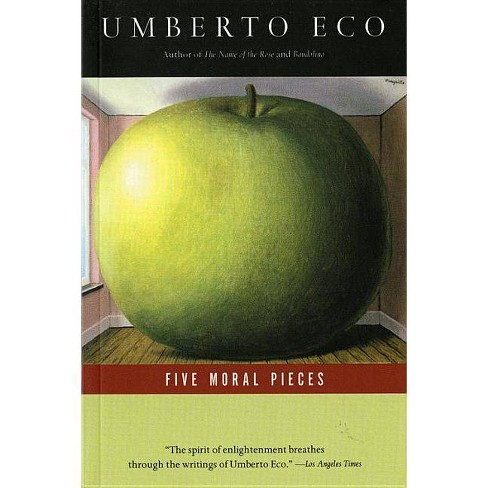 Five Moral Pieces - by  Umberto Eco (Paperback) - image 1 of 1
