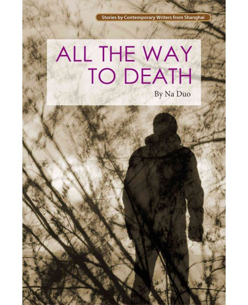 All the Way to Death (Paperback) (Na Duo) - image 1 of 1