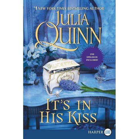 It's in His Kiss - (Bridgertons) by  Julia Quinn (Paperback) - image 1 of 1
