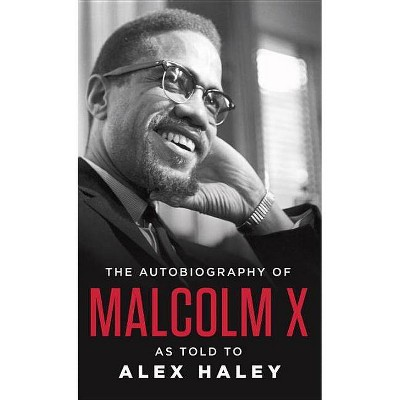 The Autobiography of Malcolm X - (Paperback)