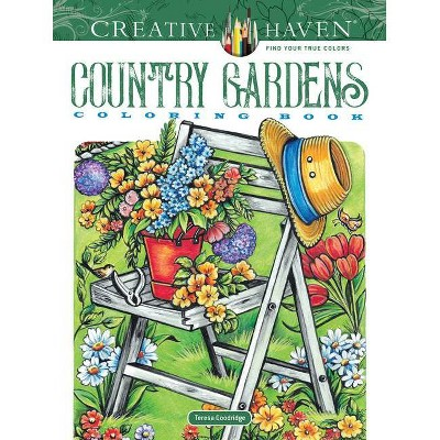 Creative Haven Country Gardens Coloring Book - (Creative Haven Coloring  Books) By Teresa Goodridge (Paperback) : Target