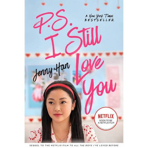P.S. I Still Love You - (To All the Boys I've Loved Before) by  Jenny Han (Paperback) - image 1 of 1