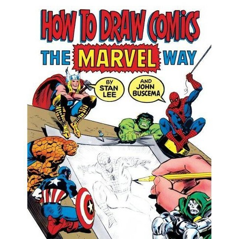 How to Draw Comics the Marvel Way - by  Stan Lee & John Buscema (Hardcover) - image 1 of 1