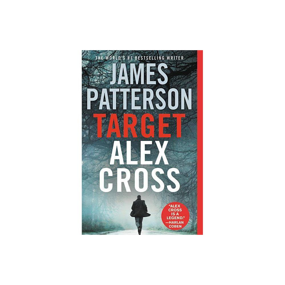 Target Reprint Alex Cross By James Patterson Paperback