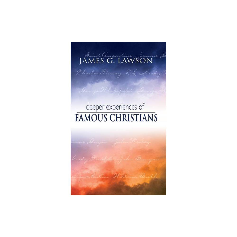 Deeper Experiences Of Famous Christians By James Lawson Paperback