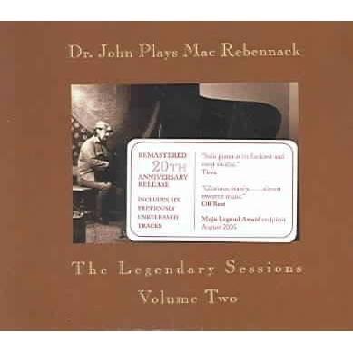DR. JOHN - Dr. John Plays Mac Rebennack: The Legendary Sessions Volume Two (CD)