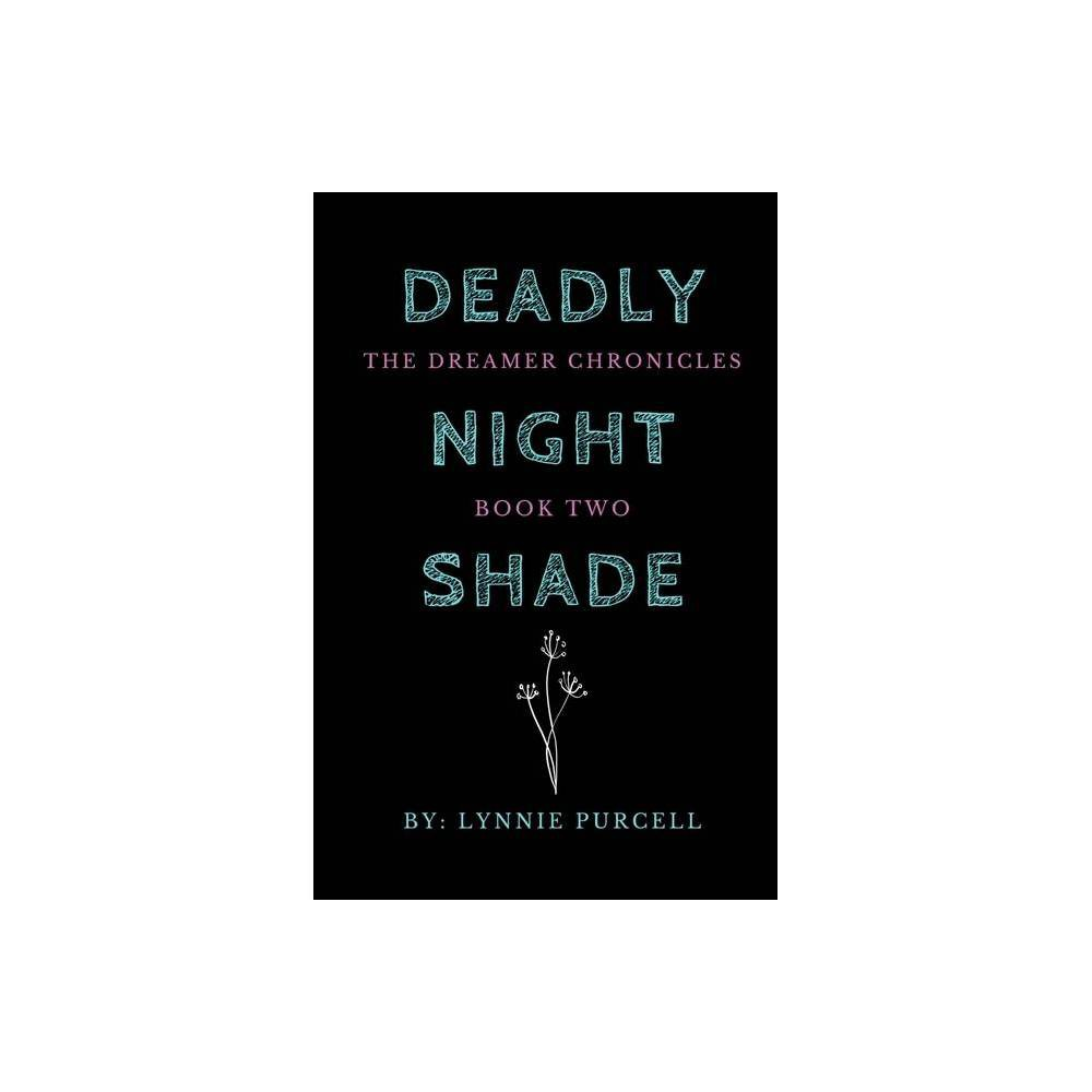 Deadly Nightshade By Lynnie Purcell Paperback