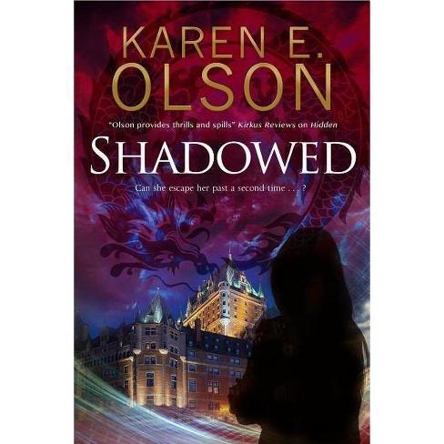Shadowed - (Black Hat Thriller) by  Karen E Olson (Hardcover) - image 1 of 1
