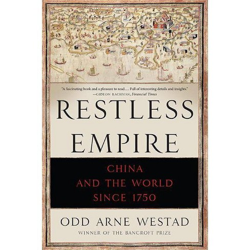 Restless Empire - by  Odd Arne Westad (Paperback) - image 1 of 1