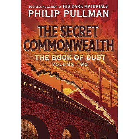 The Book of Dust: The Secret Commonwealth (Book of Dust, Volume 2) - by  Philip Pullman (Hardcover) - image 1 of 1