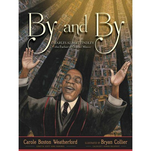 By and by - by  Carole Boston Weatherford (Hardcover) - image 1 of 1