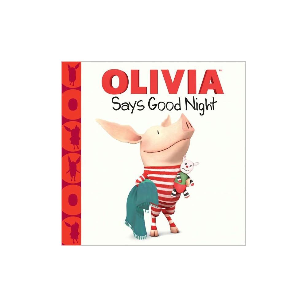 Olivia Says Good Night ( Olivia) (Hardcover) by Gabe Pulliam