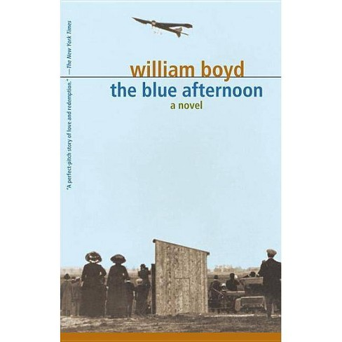 The Blue Afternoon, Volume 1 - by  William Boyd (Paperback) - image 1 of 1