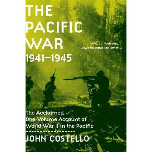 The Pacific War - by  John Costello (Paperback) - image 1 of 1