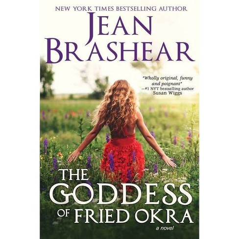 The Goddess of Fried Okra (Large Print Edition) - by  Jean Brashear (Paperback) - image 1 of 1