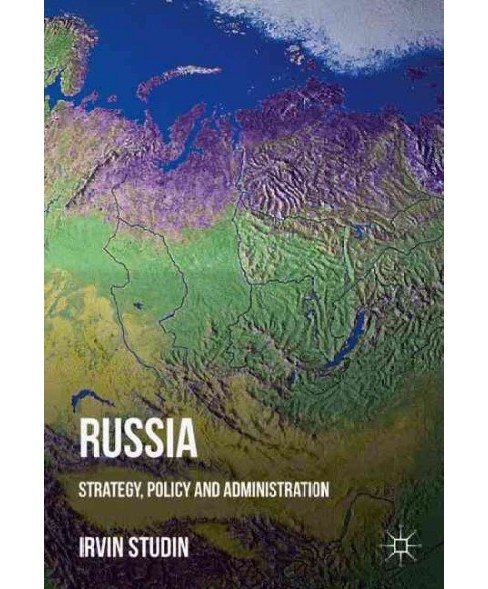 Russia : Strategy, Policy and Administration -  (Hardcover) - image 1 of 1