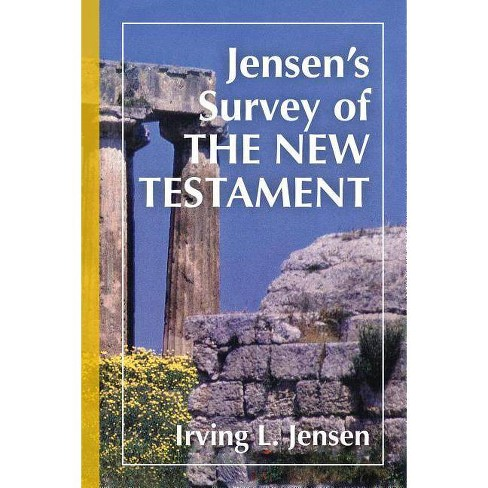 Jensen's Survey of the New Testament - by  Irving L Jensen (Hardcover) - image 1 of 1