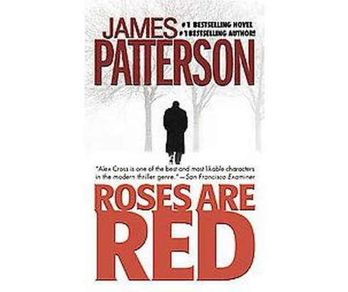 Roses Are Red ( Alex Cross) (Reissue) (Paperback) by James Patterson - image 1 of 1