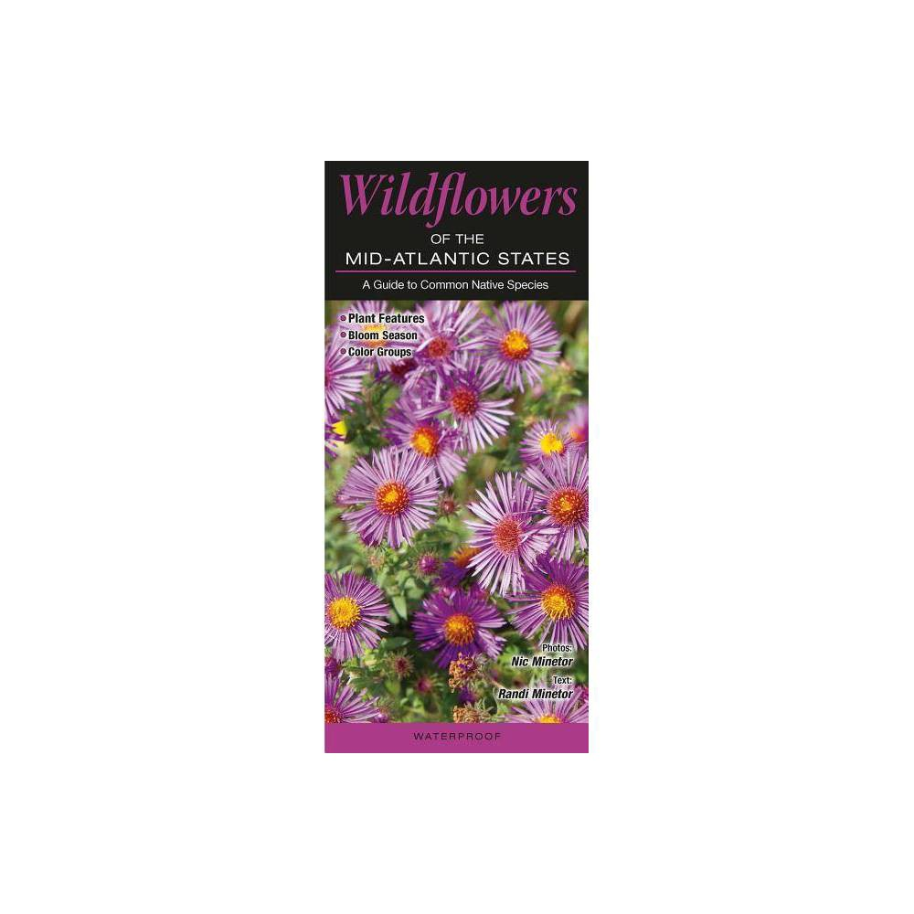 Wildflowers of the Mid-Atlantic States - (Pamphlet) Wildflowers of the Mid-Atlantic States - (Pamphlet)