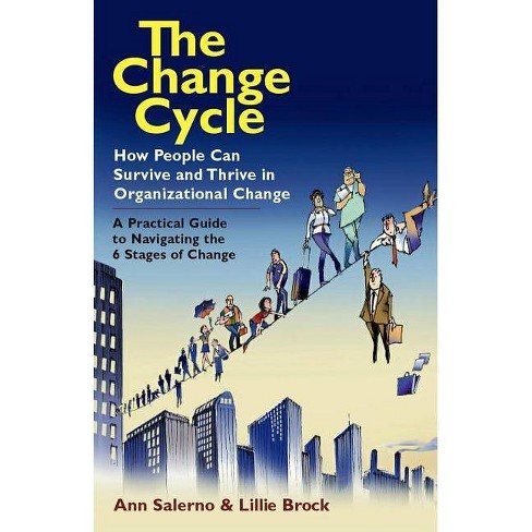 The Change Cycle - by  Ann Salerno & Lillie Brock (Paperback) - image 1 of 1