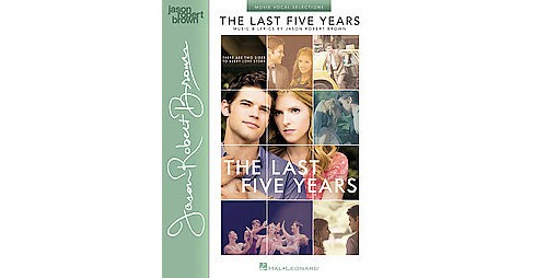Last Five Years : Movie Vocal Selections (Paperback) - image 1 of 1