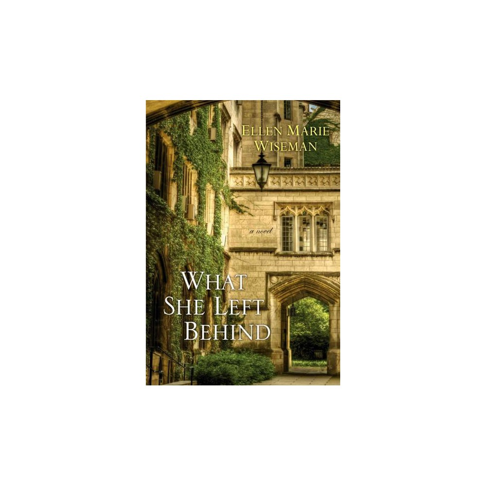 What She Left Behind (Paperback) (Ellen Marie Wiseman)