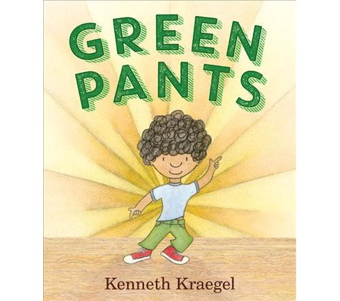 Green Pants -  by Kenneth Kraegel (School And Library) - image 1 of 1