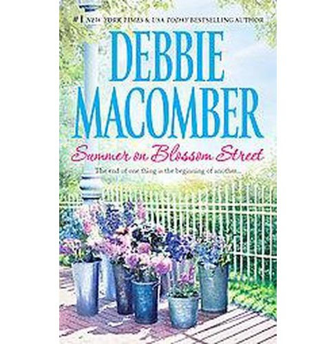 Summer on Blossom Street ( Blossom Street) (Paperback) by Debbie Macomber - image 1 of 1