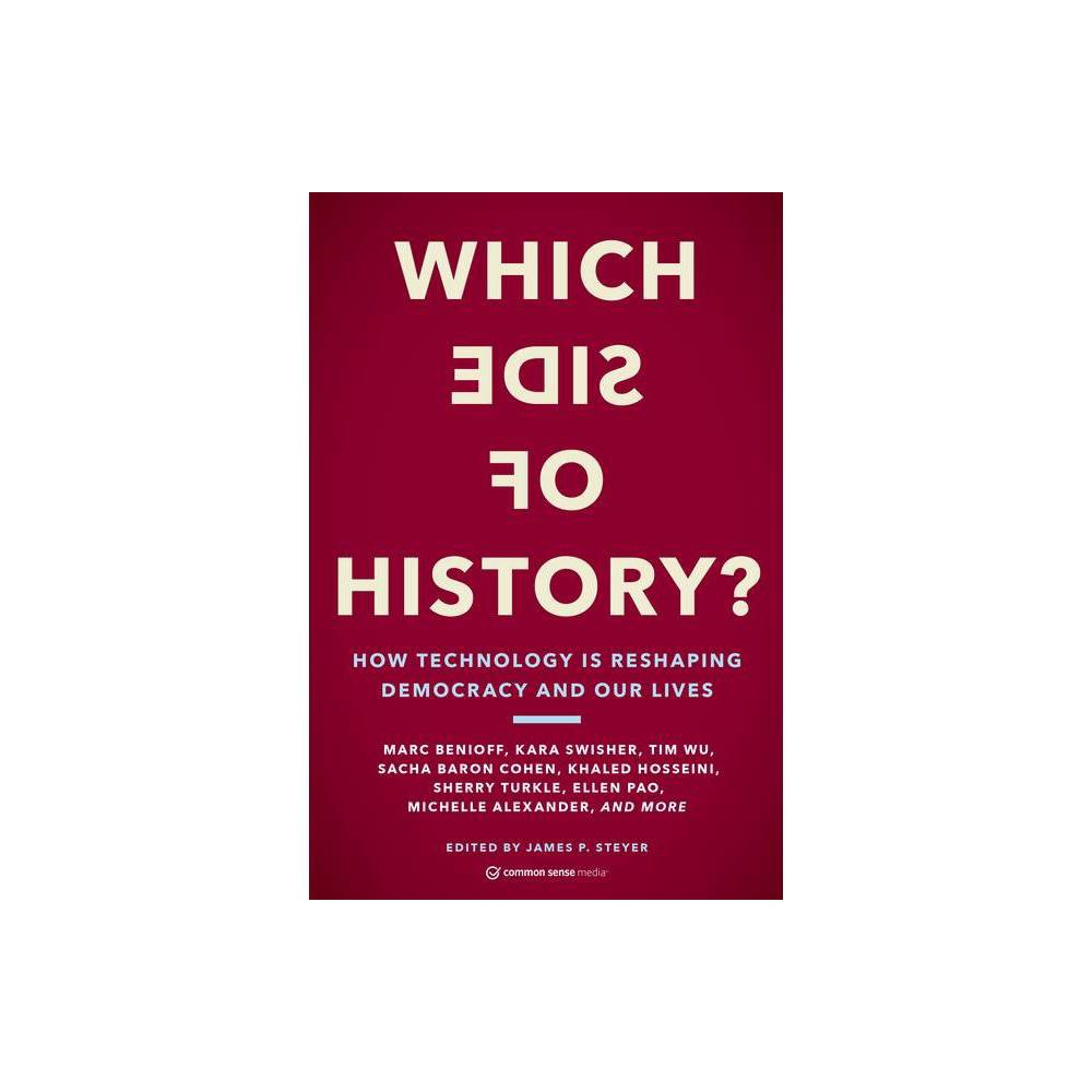 Which Side Of History By James P Steyer Paperback