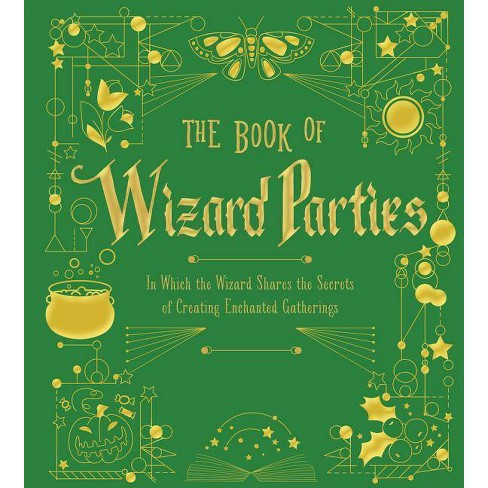 The Book of Wizard Parties - (The Books of Wizard Craft) (Hardcover) - image 1 of 1