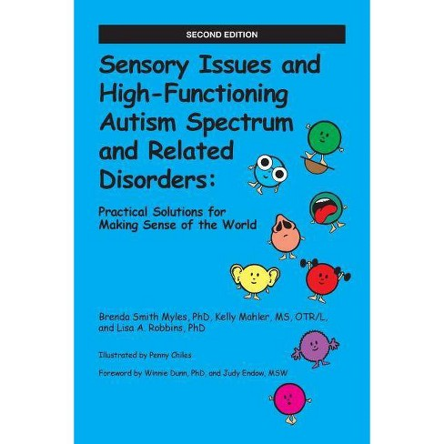 Sensory Issues and High-Functioning Autism Spectrum and Related Disorders - 2 Edition (Paperback) - image 1 of 1