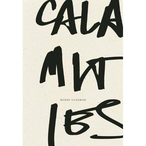 Calamities - by  Renee Gladman (Paperback) - image 1 of 1