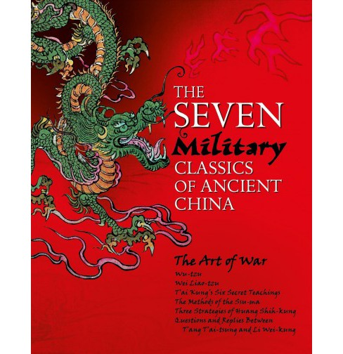 Seven Military Classics of Ancient China : Slip-cased Edition (Hardcover) (Sun-Tzu & Wu Qi & Taigong) - image 1 of 1