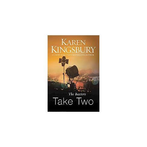 Baxters Take Two Paperback Karen Kingsbury Target