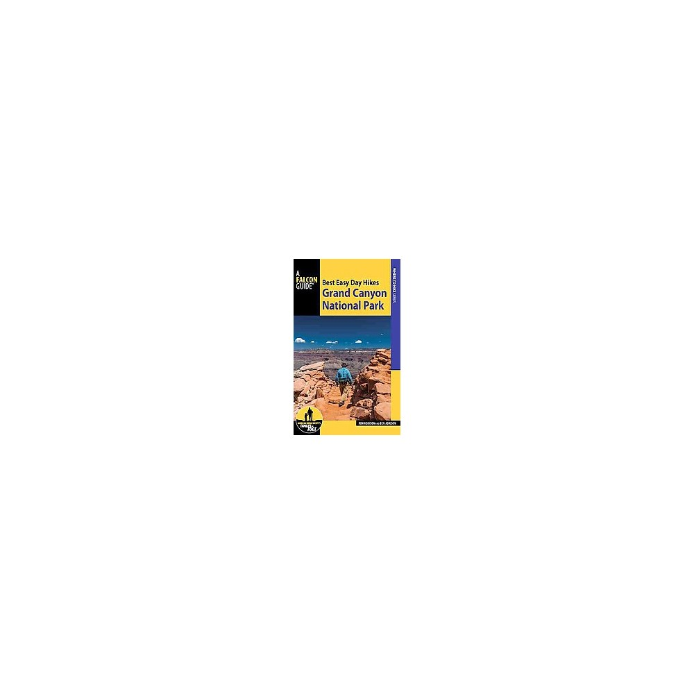 Best Easy Day Hikes Grand Canyon National Park (Paperback) (Ron Adkison)
