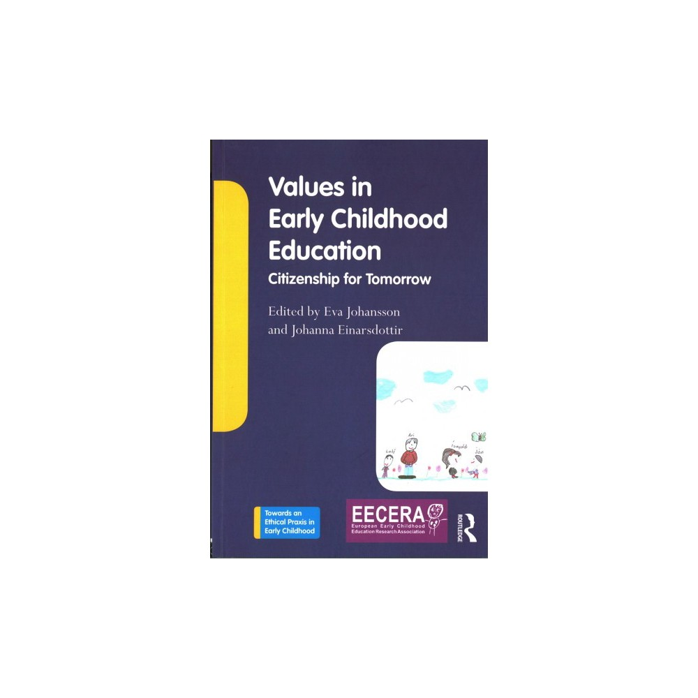 Values in Early Childhood Education : Citizenship for Tomorrow - (Paperback)