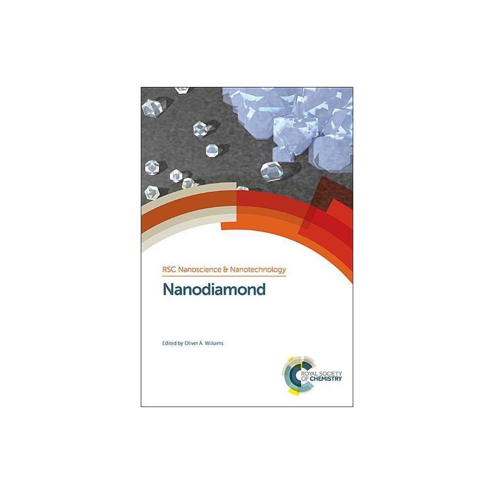 Nanodiamond - (Rsc Nanoscience & Nanotechnology) (Hardcover)